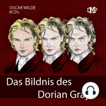 Das Bildnis des Dorian Gray (Vol. 1 - Vol. 8): Vol. 1 - Vol. 8