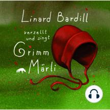 Singt und verzellt Grimm-Märli (Vol. 1): Vol. 1