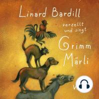 Singt und verzellt Grimm-Märli (Vol. 3)