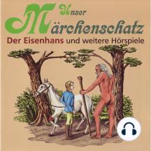 Unser Märchenschatz, Der Eisenhans