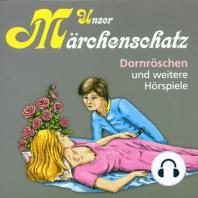 Unser Märchenschatz, Dornröschen
