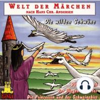 Welt der Märchen, Die wilden Schwäne