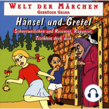 Welt der Märchen, Hänsel und Gretel