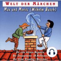 Welt der Märchen, Max und Moritz