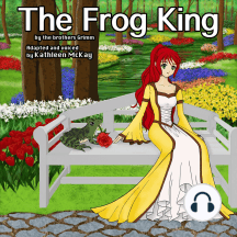 The Frog King: Adapted by Kathleen McKay
