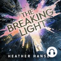 The Breaking Light