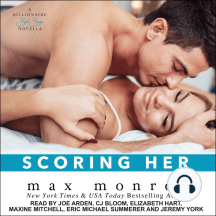 Scoring Her: A Billionaire Bad Boys Novella