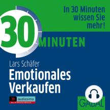 30 Minuten Emotionales Verkaufen