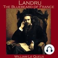 Landru, the Bluebeard of France