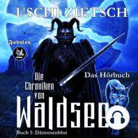 Die Chroniken von Waldsee 1: Dämonenblut