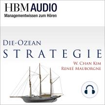 Die Ozean-Strategie: HBM Audio - Managementwissen zum Hören