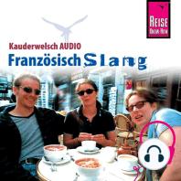 Reise Know-How Kauderwelsch AUDIO Französisch Slang