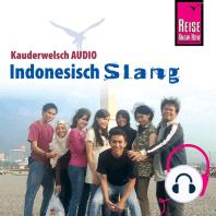 Reise Know-How Kauderwelsch AUDIO Indonesisch Slang