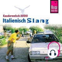Reise Know-How Kauderwelsch AUDIO Italienisch Slang