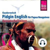 Reise Know-How Kauderwelsch AusspracheTrainer Pidgin English für Papua Neuguinea