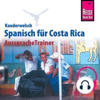 Reise Know-How Kauderwelsch AusspracheTrainer Spanisch für Costa Rica