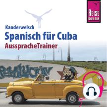 Reise Know-How Kauderwelsch AusspracheTrainer Spanisch für Cuba