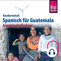 Reise Know-How Kauderwelsch AusspracheTrainer Spanisch für Guatemala