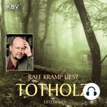 Totholz: Kriminalroman aus der Eifel