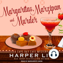 Margaritas, Marzipan, and Murder: A Cape Bay Cafe Mystery