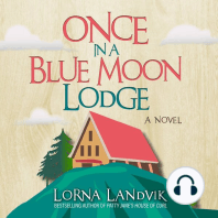 Once In A Blue Moon Lodge