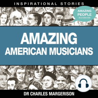 Amazing American Musicians