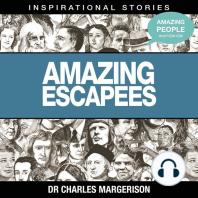 Amazing Escapees