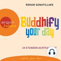 Buddhify Your Day (Ungekürzte Lesung)