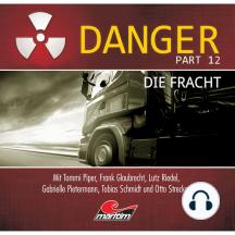 Danger, Part 12: Die Fracht