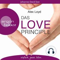 Das Love Principle - Die Erfolgsmethode für ein erfülltes Leben