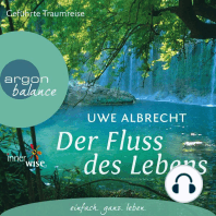 Der Fluss des Lebens - Eine meditative Traumreise (Gekürzte Fassung)