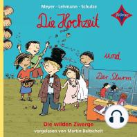 Die wilden Zwerge - Die Hochzeit / Der Sturm