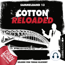 Cotton Reloaded, Sammelband 13: Folgen 37-39