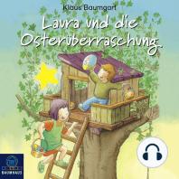 Laura und die Osterüberraschung - Lauras Stern - Erstleser 11