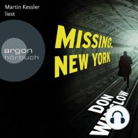 Missing. New York (Ungekürzte Fassung)