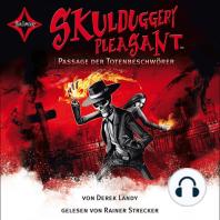 Skulduggery Pleasant, Folge 6