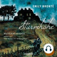 Sturmhöhe - Wuthering Heights, Teil 3 (Ungekürzte Lesung)