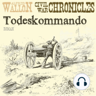 Todeskommando - Civil War Chronical 1 (Ungekürzt)
