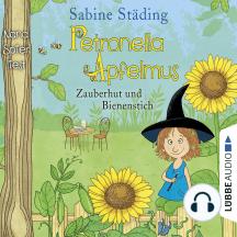 Zauberhut und Bienenstich - Petronella Apfelmus, Band 4