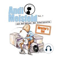 Andi Meisfeld, Folge 7