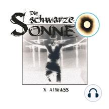 Die schwarze Sonne, Folge 10: Aiwass