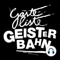 Gästeliste Geisterbahn, Folge 22