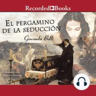 El Pergamino de la Seduccion: Una Novela