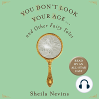 You Don't Look Your Age...