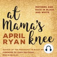 At Mama's Knee