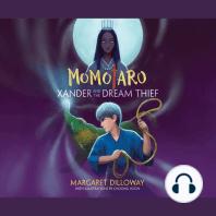 Momotaro Xander and the Dream Thief
