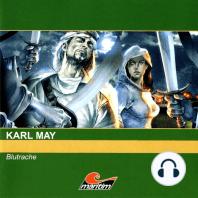 Karl May - Orientreihe, Blutrache I