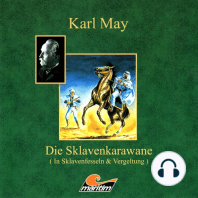 Karl May, Die Sklavenkarawane I - In Sklavenfesseln