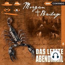 Morgan & Bailey, Folge 4: Das letzte Abendmahl