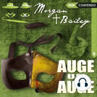 Morgan & Bailey, Folge 6